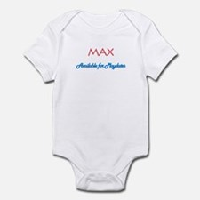 Max - Available for Playdates Infant Bodysuit