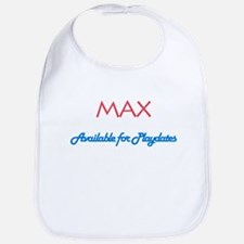 Max - Available for Playdates Bib