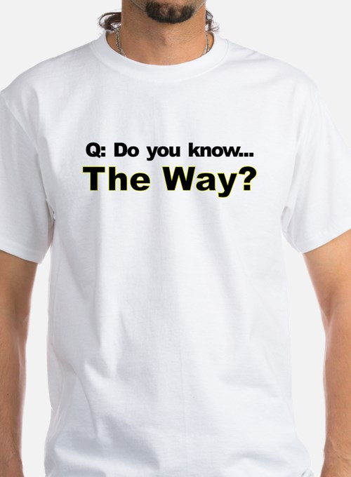 Do You Know the Way JC Fitted T Shir T-Shirt