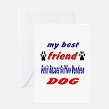 My Best Friend Petit Basset Griffon Greeting Card