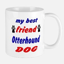 My Best Friend Otterhound Dog Mug