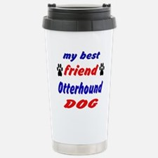 My Best Friend Otterhou Travel Mug