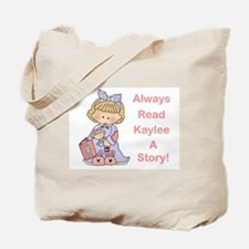 Read Kaylee a Story Tote Bag