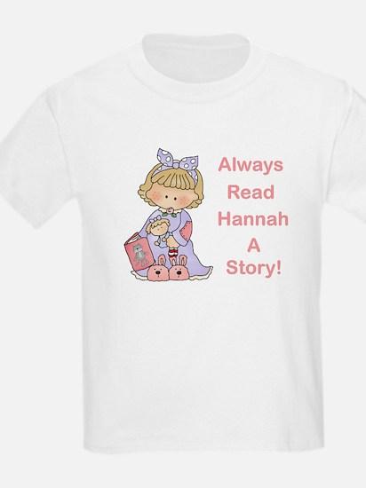 Read Hannah a Story T-Shirt