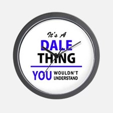 It's DALE thing, you wouldn't understan Wall Clock