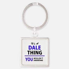 It's DALE thing, you wouldn't understand Keychains