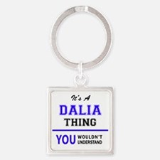 It's DALIA thing, you wouldn't understan Keychains