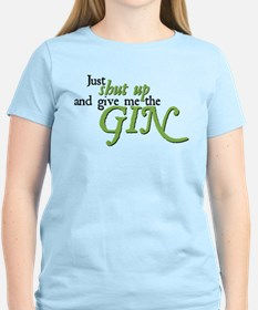Just Give Me The Gin T-Shirt