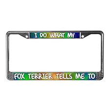 Do what Fox Terrier License Plate Frame