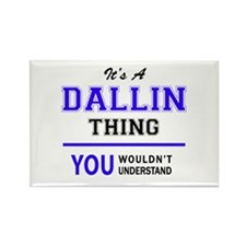 It's DALLIN thing, you wouldn't understand Magnets