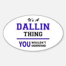 It's DALLIN thing, you wouldn't understand Bumper Stickers