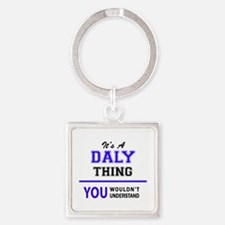 It's DALY thing, you wouldn't understand Keychains