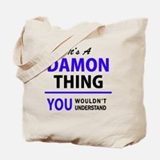 It's DAMON thing, you wouldn't understand Tote Bag