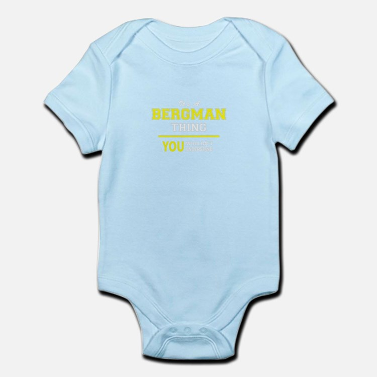 BERGMAN thing, you wouldn't understand ! Body Suit