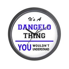 It's DANGELO thing, you wouldn't unders Wall Clock