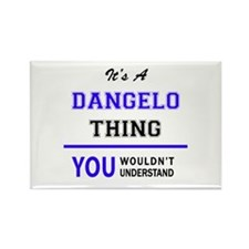 It's DANGELO thing, you wouldn't understan Magnets