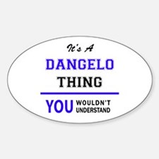 It's DANGELO thing, you wouldn't understan Decal
