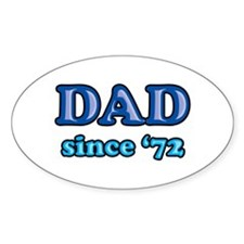 Dad Since 1972 Father's Day Oval Decal