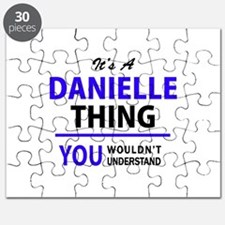 It's DANIELLE thing, you wouldn't understan Puzzle