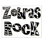 Zebras Rock Zebra Zoo Animal Small Poster