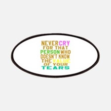Never Cry For That Person Designs Patch