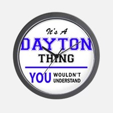 It's DAYTON thing, you wouldn't underst Wall Clock