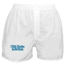 I Think, Therefore I'm Not Bl Boxer Shorts