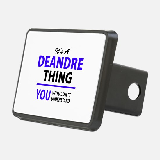 It's DEANDRE thing, you wo Hitch Cover