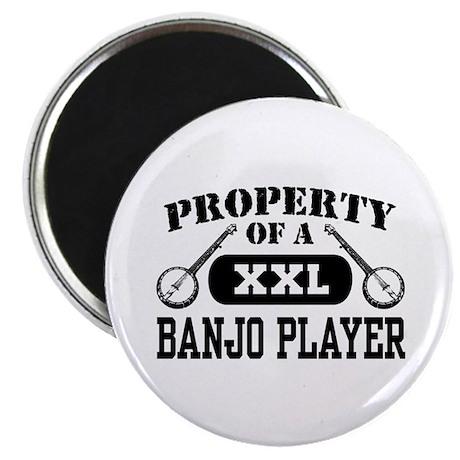 Property of a Banjo Player Magnet