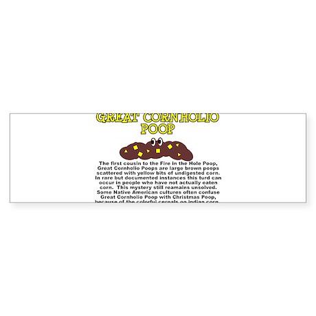 THE GREAT CORNHOLIO SHIRT FUN Bumper Sticker