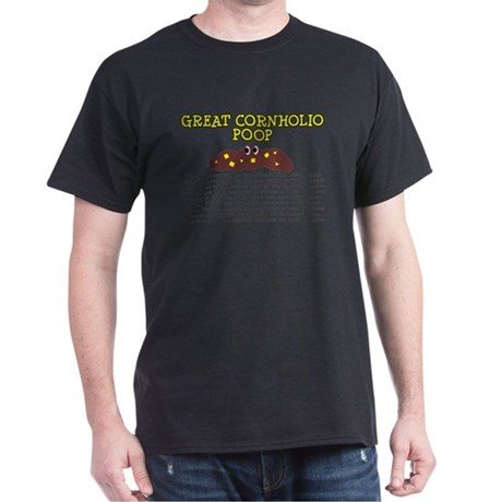 THE GREAT CORNHOLIO SHIRT FUN Dark T-Shirt
