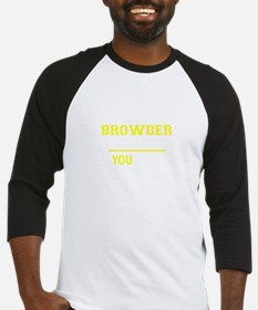 BROWDER thing, you wouldn't unders Baseball Jersey