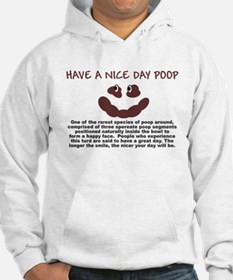 HAVE A NICE DAY SHIRT SMILEY Hoodie