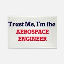 Trust me, I'm the Aerospace Engineer Magnets