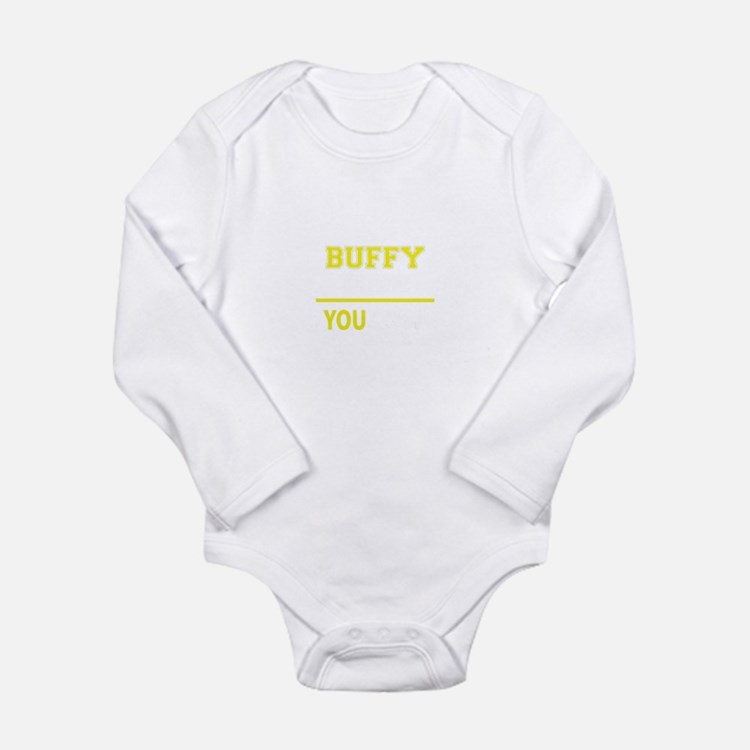 BUFFY thing, you wouldn't understand ! Body Suit