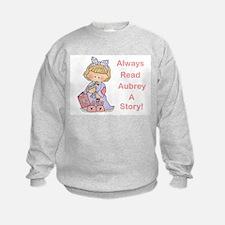 Read Aubrey a Story Sweatshirt