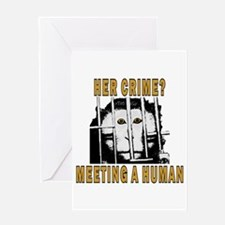 Her Crime? Greeting Card