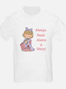 Read Alaina a Story T-Shirt