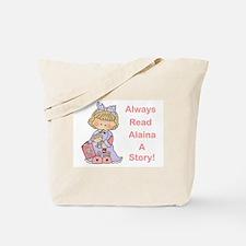 Read Alaina a Story Tote Bag