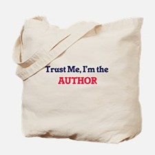 Trust me, I'm the Author Tote Bag