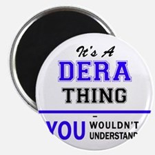 It's DERA thing, you wouldn't understand Magnets