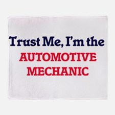 Trust me, I'm the Automotive Mechani Throw Blanket