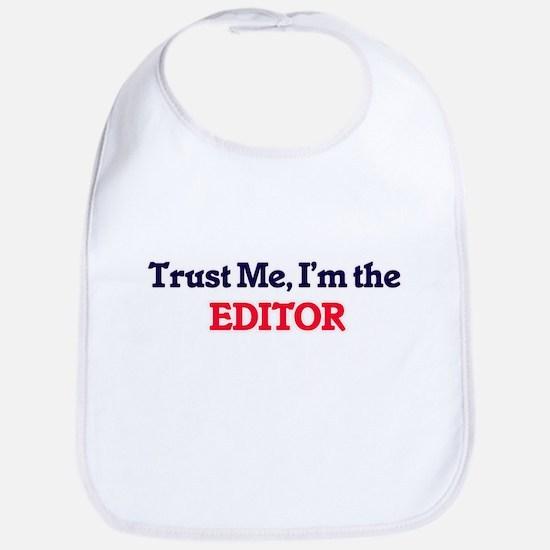 Trust me, I'm the Editor Bib