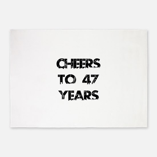 Cheers To 47 Years Designs 5'x7'Area Rug