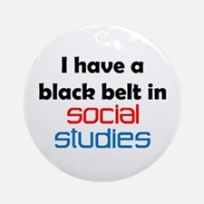 social studies black belt Ornament (Round)