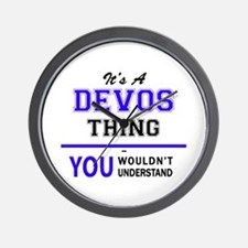 It's DEVOS thing, you wouldn't understa Wall Clock