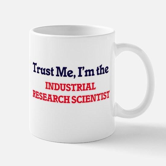 Trust me, I'm the Industrial Research Scienti Mugs