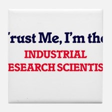 Trust me, I'm the Industrial Research Tile Coaster