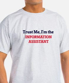 Trust me, I'm the Information Assistant T-Shirt