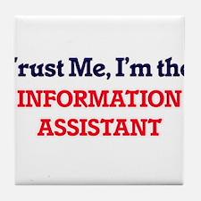 Trust me, I'm the Information Assista Tile Coaster